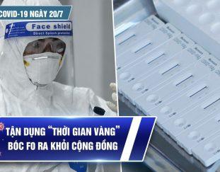 ban-tin-covid-19-ngay-20-7-ca-nuoc-4-795-ca-tp-hcm-3-322-benh-nhan-nhung-so-ca-cong-dong-dang-giam