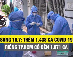 sang-16-7-them-1-438-ca-covid-19-rieng-tp-hcm-co-den-1-071-ca