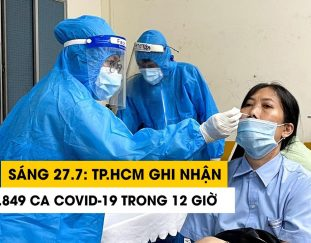 sang-27-7-tp-hcm-them-1-849-ca-covid-19-sau-12-gio
