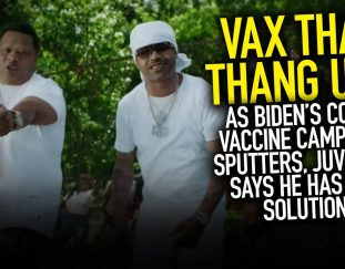 vax-that-thang-up-as-bidens-covid-vaccine-campaign-sputters-juvenile-says-he-has-the-solution