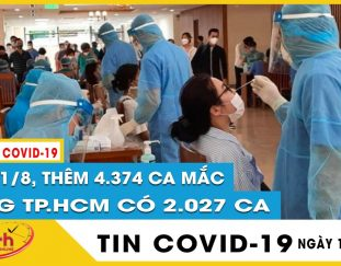 cap-nhat-dich-covid-hom-nay-1-8-viet-nam-them-4374-ca-mac-covid-19-rieng-tphcm-co-2027-ca-tin-covid