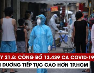 ngay-21-8-ky-luc-cong-bo-13-439-ca-covid-19-7-272-ca-khoi-binh-duong-lai-cao-hon-tp-hcm