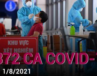 sang-1-8-viet-nam-co-them-4-372-ca-mac-covid-19-tai-19-tinh-thanh-vtc-now