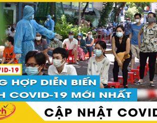 tin-tuc-covid-19-moi-nhat-hom-nay-1-8-dich-virus-corona-viet-nam-vi-sao-19-tinh-tiep-tuc-chi-thi-16