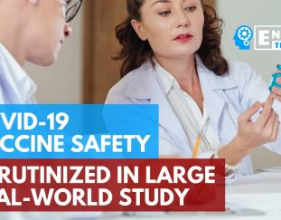 covid-19-vaccine-safety-scrutinized-in-large-real-world-study