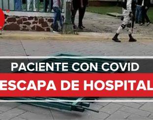paciente-con-covid-19-escapa-de-hospital-en-valle-de-bravo-edomex