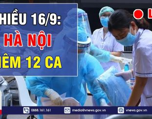%f0%9f%94%a5tin-nong-covid-19-chieu-16-9-ha-noi-ghi-nhan-them-12-ca-mac-covid-19-vnews