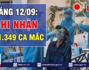 %f0%9f%94%a5tin-nong-covid-19-sang-12-9-viet-nam-da-ghi-nhan-601-349-ca-mac-covid-19-vnews