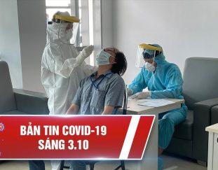 covid-19-sang-3-10-ca-nuoc-803-202%e2%80%8b%e2%80%8b-ca-nhiem-664-938-ca-khoi-ho-tro-hang-ngan-nguoi-ve-que