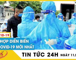 tin-nong-covid-19-ngay-11-10-moi-dich-virus-corona-hom-nay-so-ca-covid-giam-sau-o-43-tinh-tv24h