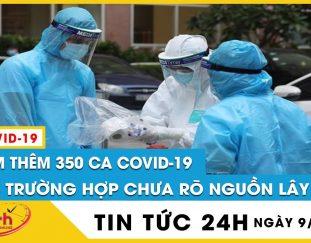 cap-nhat-sang-9-7-tp-hcm-them-350-ca-mac-covid-19-moi-43-truong-hop-chua-ro-nguon-lay-o-dau-tv24h