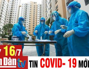 cap-nhat-tin-covid-19-sang-ngay-16-7-2021