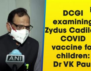 dcgi-examining-zydus-cadilas-covid-vaccine-for-children-dr-vk-paul