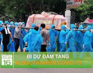 di-du-dam-tang-30-nguoi-nhiem-covid-19-vtc16