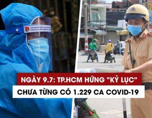ngay-9-7-ky-luc-1-229-ca-covid-19-tp-hcm-chiem-75-benh-nhan-ca-nuoc