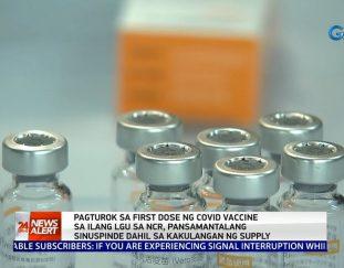 pagturok-sa-first-dose-ng-covid-vaccine-sa-ilang-lgu-sa-ncr-pansamantalang-24-oras-news-alert