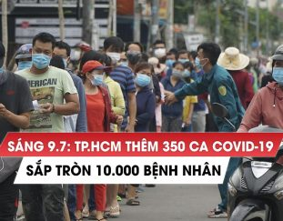 sang-9-7-tp-hcm-them-350-ca-covid-19-sap-tien-toi-10-000-benh-nhan