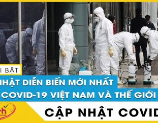 tin-tuc-covid-19-moi-nhat-hom-nay-20-7-dich-virus-corona-viet-nam-vuot-nguong-60-000-ca-benh-tv24h
