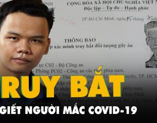 truy-bat-ke-duong-tinh-covid-19-giet-nguoi-cuop-tai-san