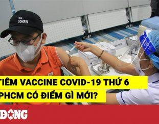 dot-tiem-vaccine-covid-19-thu-6-tai-tphcm-co-diem-gi-moi