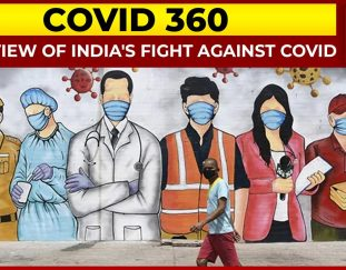 from-declaring-lockdown-to-big-vaccination-push-india-fights-covid-covid-360