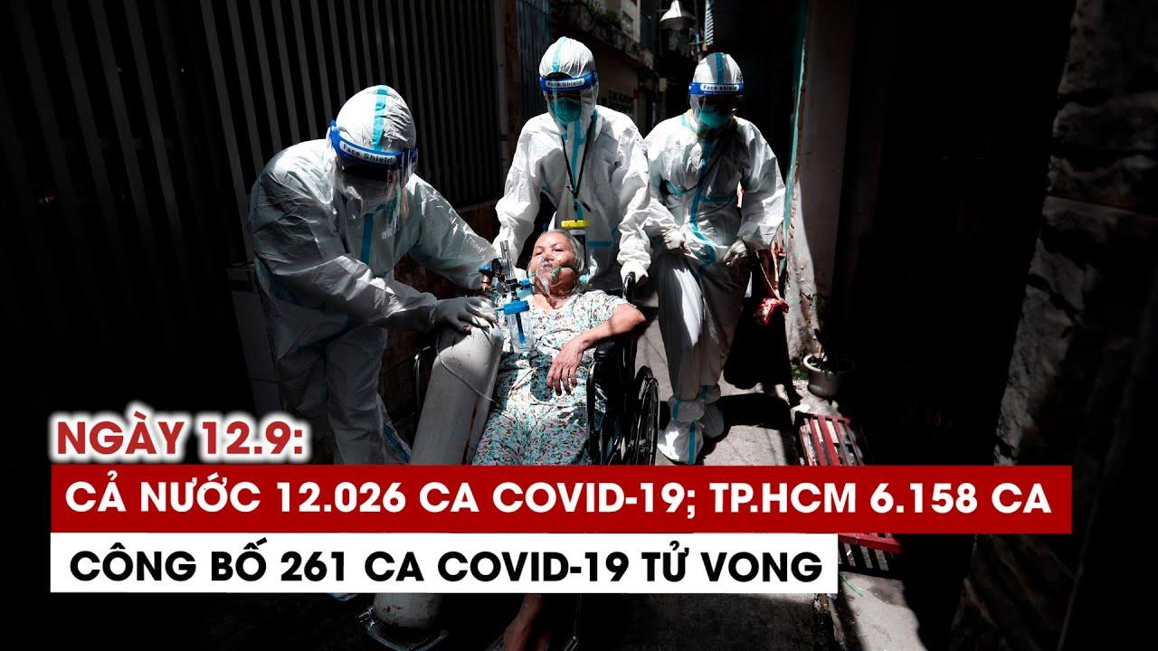 ngay-12-9-ca-nuoc-12-026-ca-covid-19-11-116-ca-khoi-tp-hcm-6-158-ca