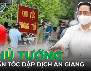 toan-canh-covid-sang-16-9-thu-tuong-chi-dao-truc-tiep-tinh-hinh-kiem-soat-dich-benh-tai-an-giang