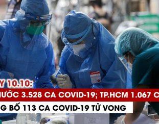 ngay-10-10-ca-nuoc-3-528-ca-covid-19-21-398-ca-khoi-tp-hcm-1-662-ca