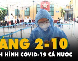 sang-2-10-ca-nuoc-co-gan-800-000-ca-mac-covid-19-tp-hcm-so-mac-so-tu-vong-giam