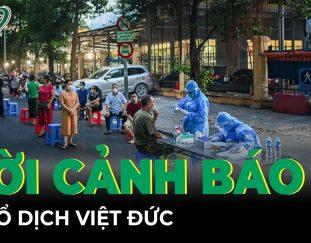 toan-canh-covid-sang-3-10-loi-canh-bao-tu-o-dich-benh-vien-viet-duc-skds