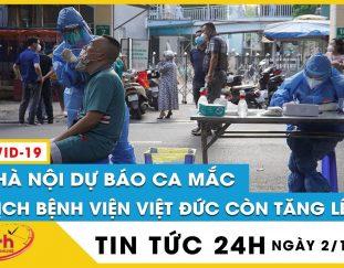 vi-sao-cdc-ha-noi-du-bao-ca-mac-covid-19-o-o-dich-benh-vien-viet-duc-con-tang-len